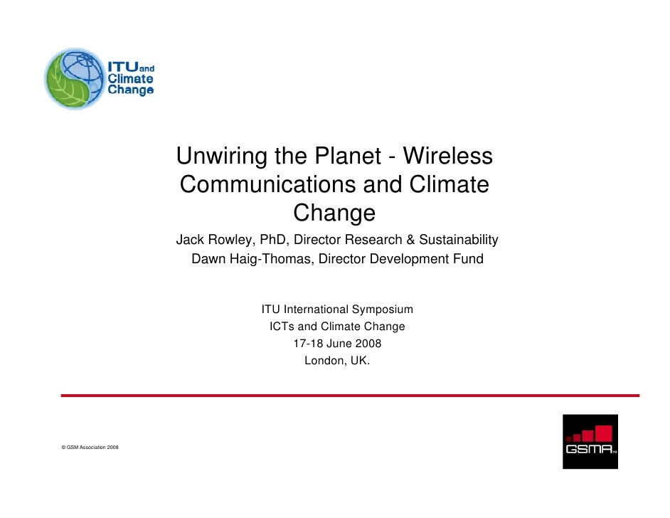 Unwiring the Planet:: Wireless Communications & Climate Change