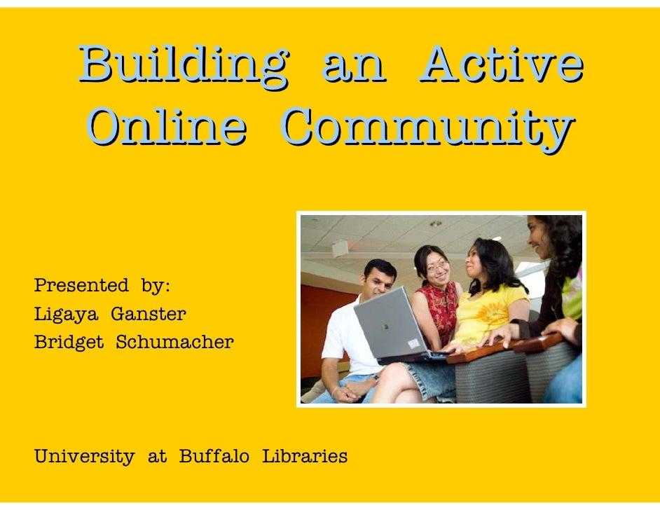 Building an Active Online Community