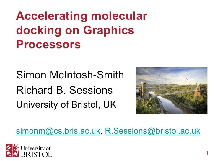 Simon McIntosh-Smith, University of Bristol, 'Accelerating molecular docking on Graphics Processors'