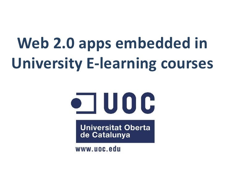 Web 2.0 apps embedded in University E-learning courses