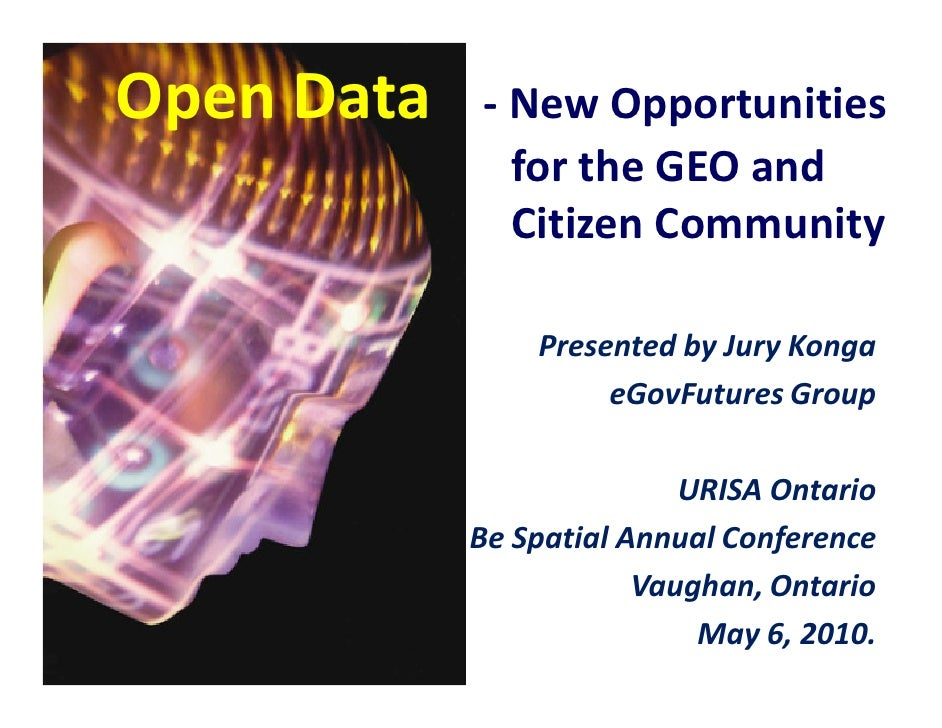Open Data   - New Opportunities               for the GEO and               Citizen Community                  Presented b...