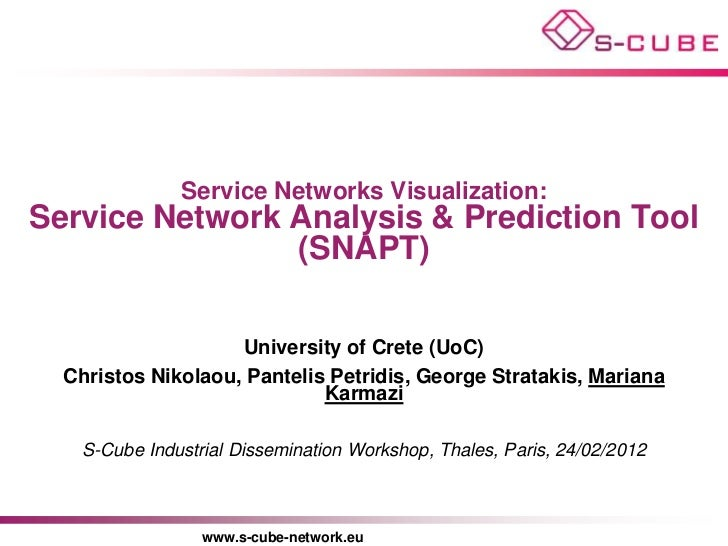 Service Networks Visualization:Service Network Analysis & Prediction Tool                (SNAPT)                    Univer...