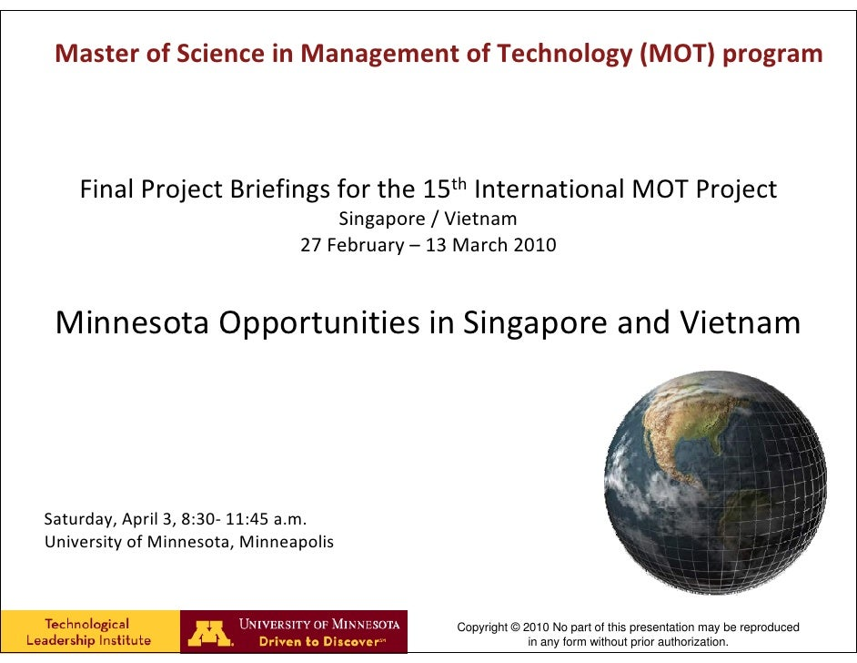 Master of Science in Management of Technology (MOT) program        Final Project Briefings for the 15th International MOT ...