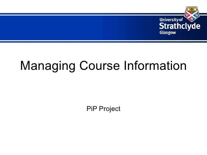 Managing Course Information PiP Project
