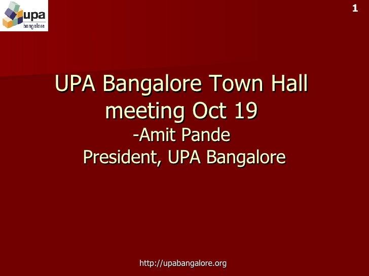 UPA Bangalore Town Hall meeting Oct 19 -Amit Pande  President, UPA Bangalore