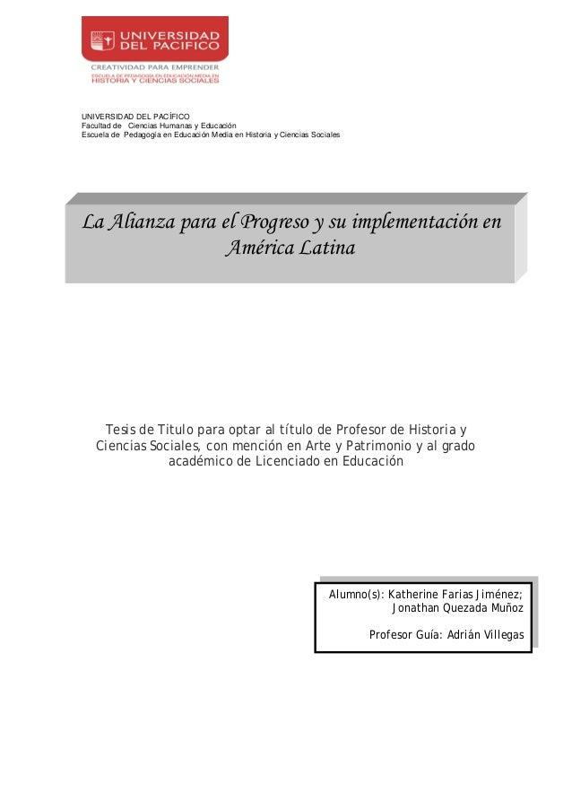 UNIVERSIDAD DEL PACÍFICOFacultad de Ciencias Humanas y EducaciónEscuela de Pedagogía en Educación Media en Historia y Cien...