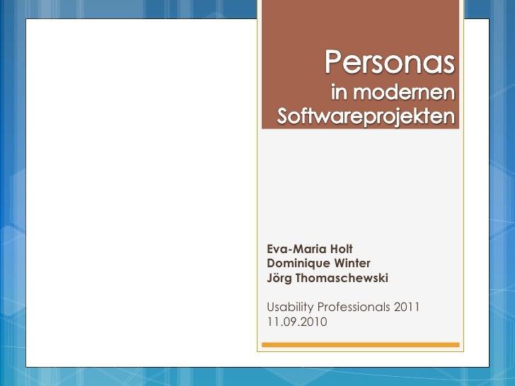 Eva-Maria HoltDominique WinterJörg ThomaschewskiUsability Professionals 201111.09.2010