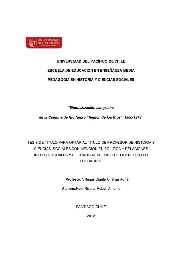 UNIVERSIDAD DEL PACÍFICO DE CHILE         ESCUELA DE EDUCACION EN ENSEÑANZA MEDIA         PEDAGOGIA EN HISTORIA Y CIENCIAS...