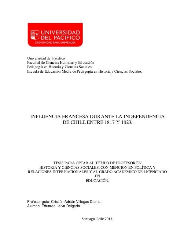 Universidad del Pacifico Facultad de Ciencias Humanas y Educación Pedagogía en Historia y Ciencias Sociales Escuela de Edu...
