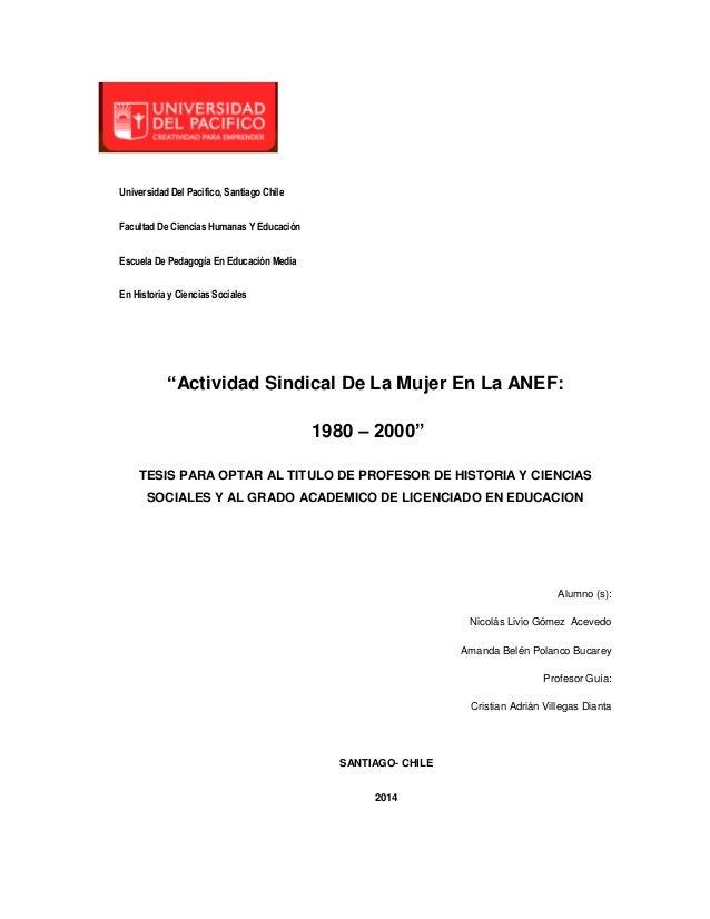Universidad Del Pacifico, Santiago Chile Facultad De Ciencias Humanas Y Educación Escuela De Pedagogía En Educación Media ...