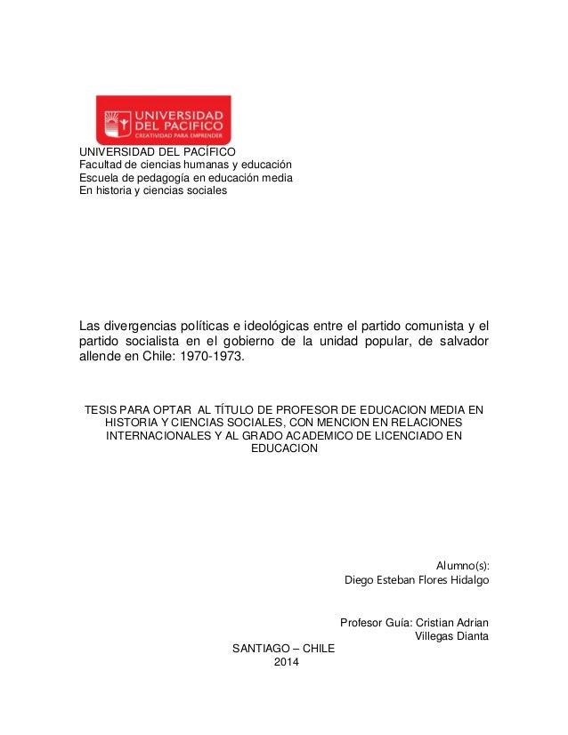 UNIVERSIDAD DEL PACÍFICO Facultad de ciencias humanas y educación Escuela de pedagogía en educación media En historia y ci...