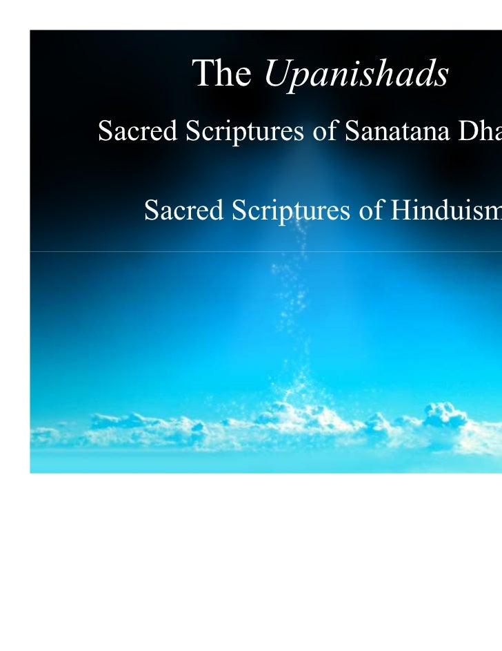 The UpanishadsSacred Scriptures of Sanatana Dharma   Sacred Scriptures of Hinduism