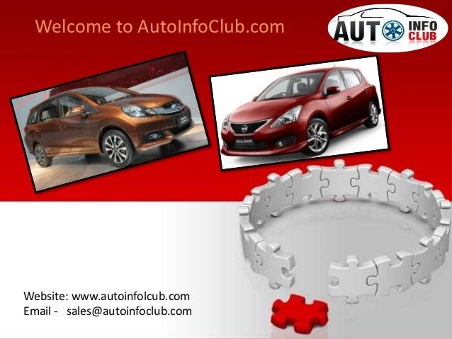 Website: www.autoinfolcub.com Email - sales@autoinfoclub.com Welcome to AutoInfoClub.com