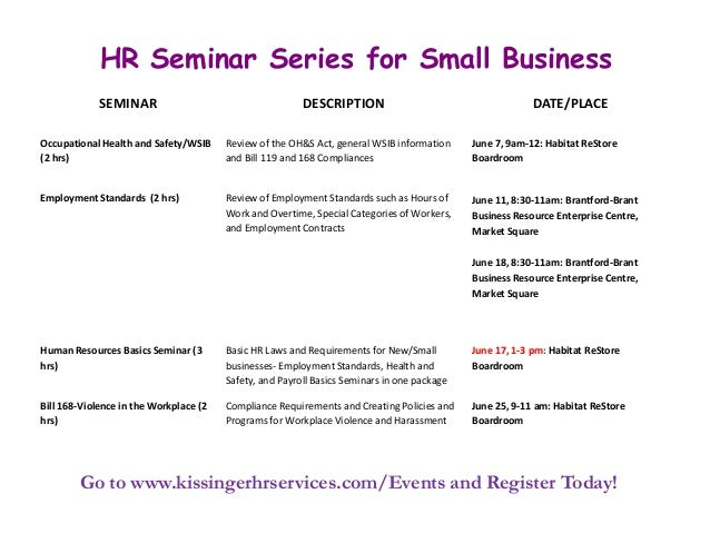 HR Seminar Series for Small BusinessGo to www.kissingerhrservices.com/Events and Register Today!SEMINAR DESCRIPTION DATE/P...