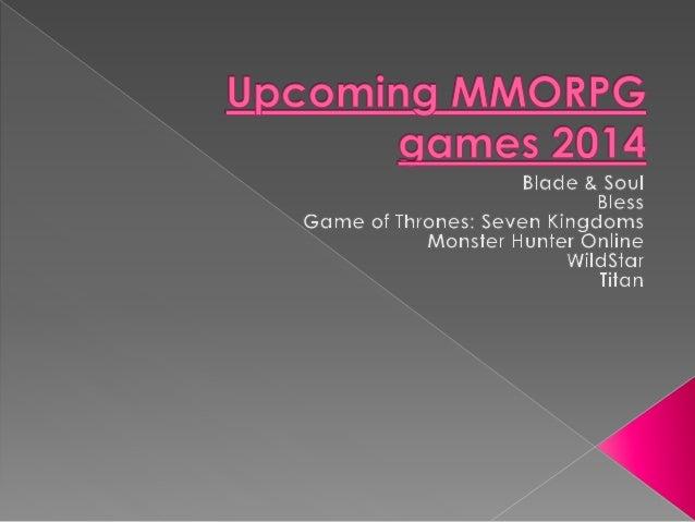 Upcoming mmorpg games