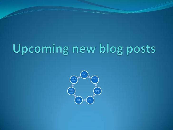 Upcoming new blog posts<br />