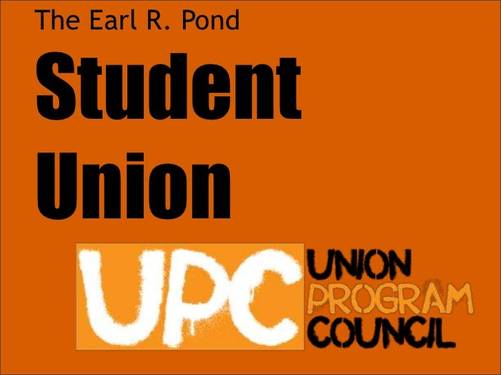 The Earl R. Pond<br />Student<br />Union<br />