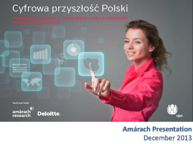 Poland's Digital Future - Presentation December 2013