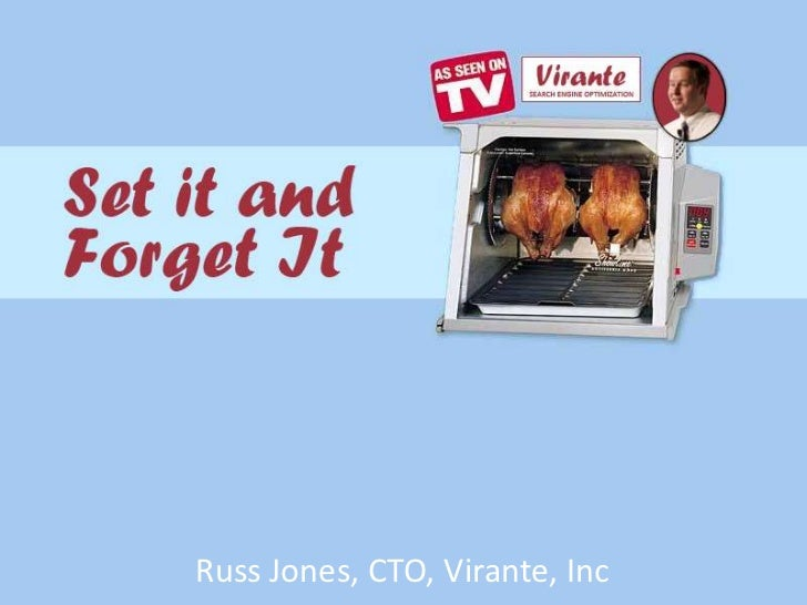 Set It and Forget It SEO by Russ Jones, Virante, Inc.