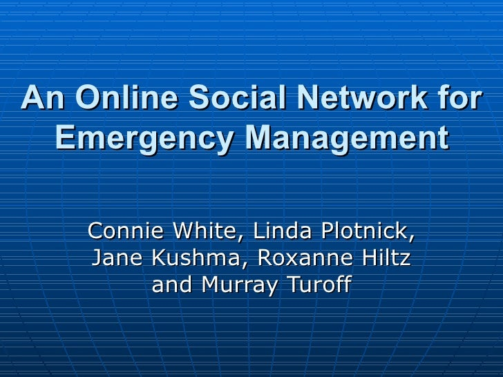 An Online Social Network for Emergency Management