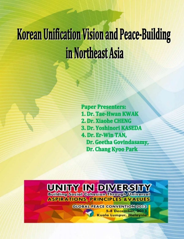 Korean Unification Vision and Peace-Building in Northeast Asia