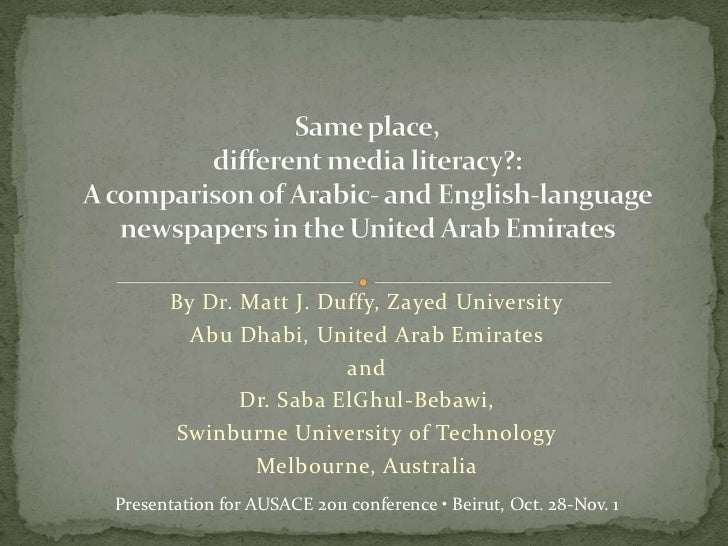 Same place, different media literacy: A comparison of Arabic- and English-language newspapers in the United Arab Emirates