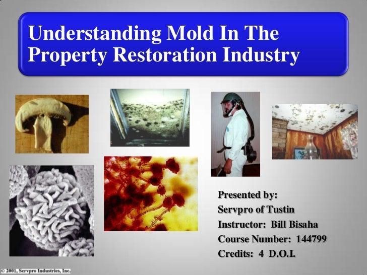Presented by: <br />Servpro of Tustin<br />Instructor:  Bill Bisaha<br />Course Number:  144799<br />Credits:  4  D.O.I....