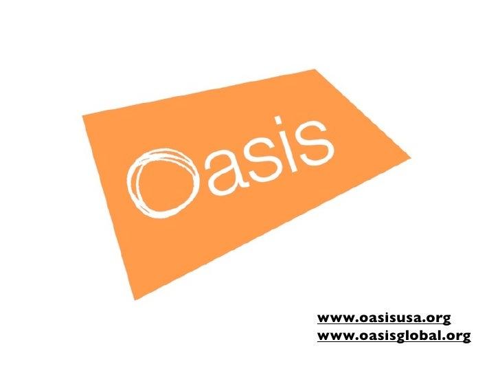 www.oasisusa.orgwww.oasisglobal.org