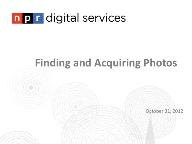 Finding and Acquiring Photos