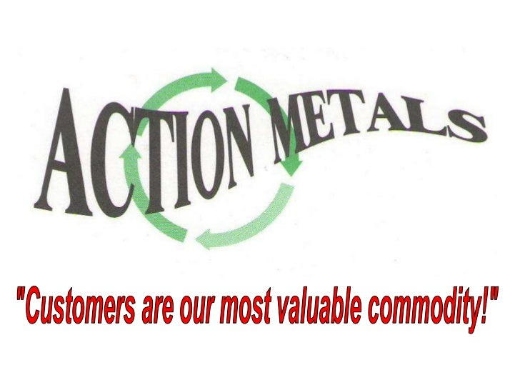 """""""Customers are our most valuable commodity!""""<br />"""