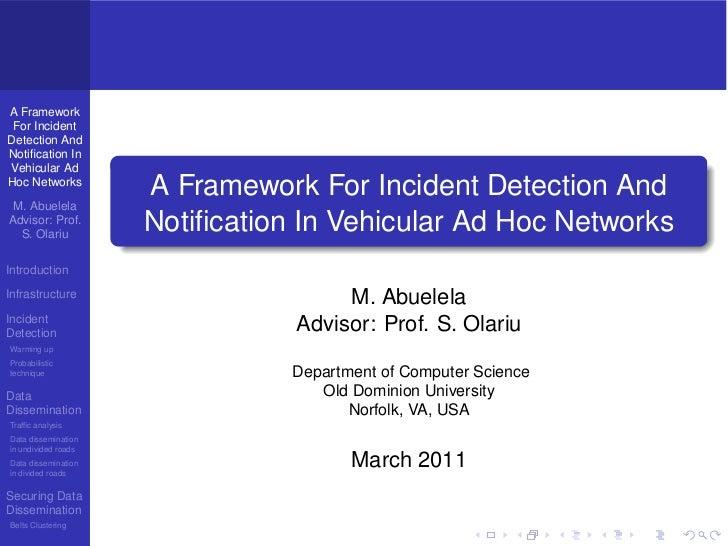 A Framework For IncidentDetection AndNotification InVehicular AdHoc Networks                     A Framework For Incident D...