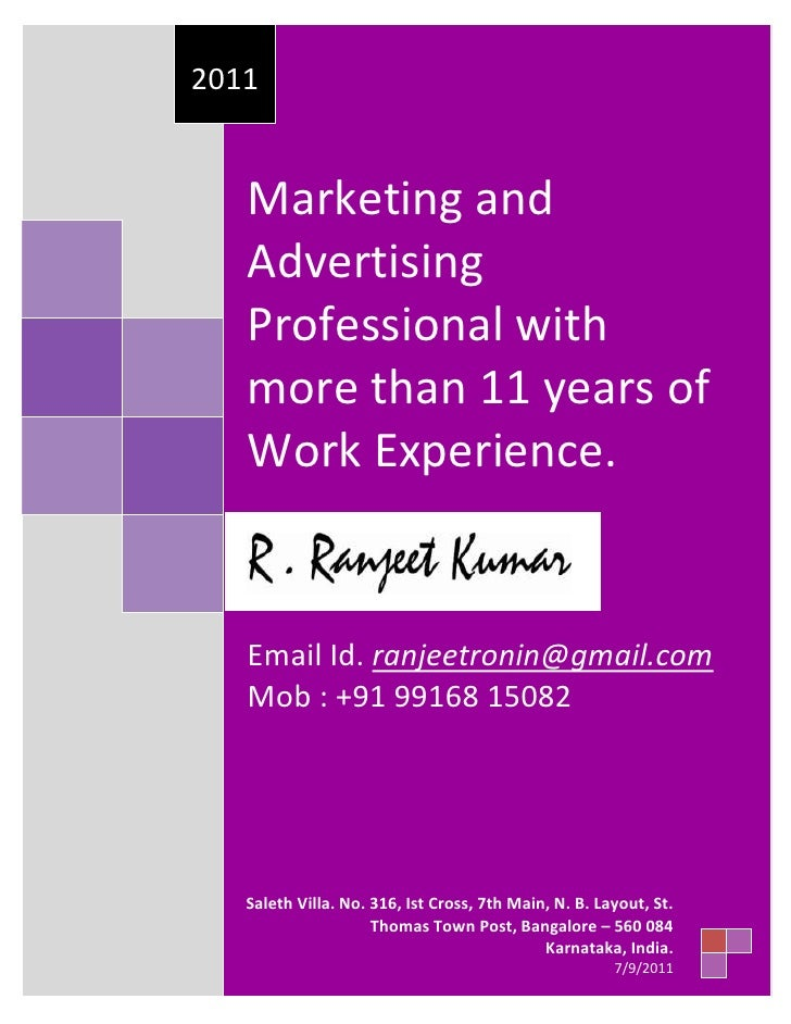 Marketing and Advertising Professional with more than 11 years of Work Experience.Email Id. ranjeetronin@gmail.com Mob : +...