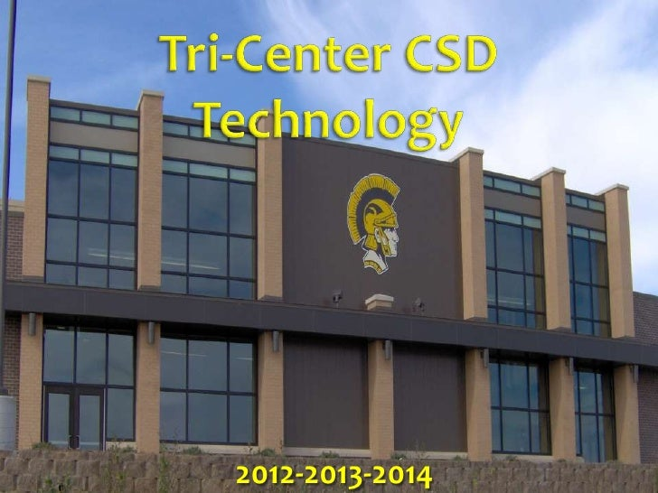 Updated tri center 2012 csd technology