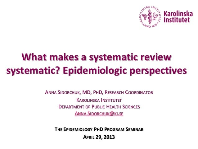 Updated - What makes systematic review systematic - Anna Sidorchuk