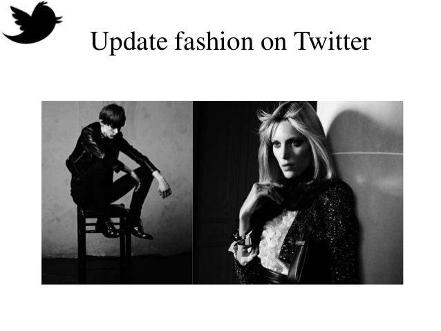 Update fashion on twitter