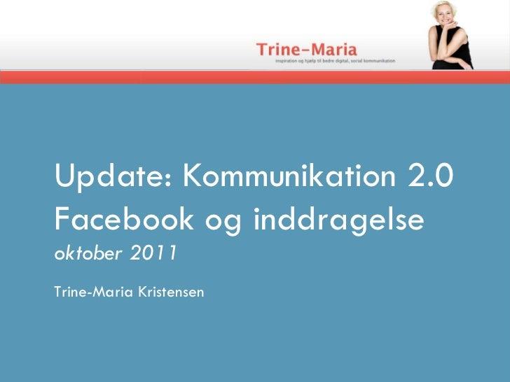 Update komm2 seminar3_dag1_oktober_2011