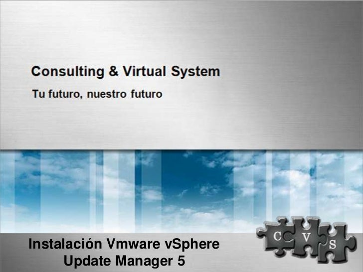 Instalación Vmware vSphere     Update Manager 5