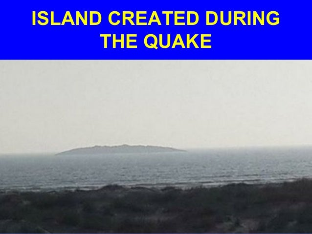 ISLAND CREATED DURING THE QUAKE
