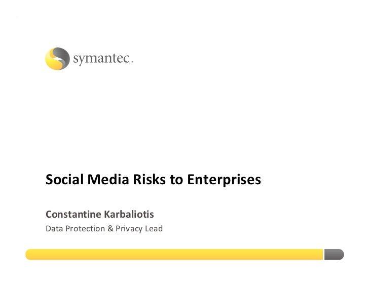 Update on enterprise social media risks