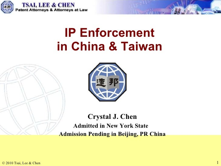 Crystal J. Chen Admitted in New York State  Admission Pending in Beijing, PR China IP Enforcement in China & Taiwan