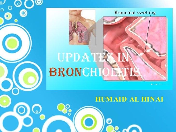 Updates In Bronchiolitis 23 2 2010 Dr Humaid
