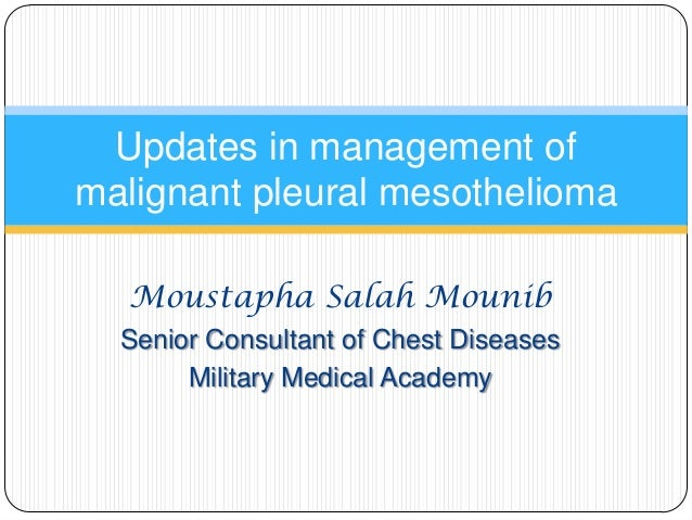 Updates in management_of_malignant_pleural_mesothelioma