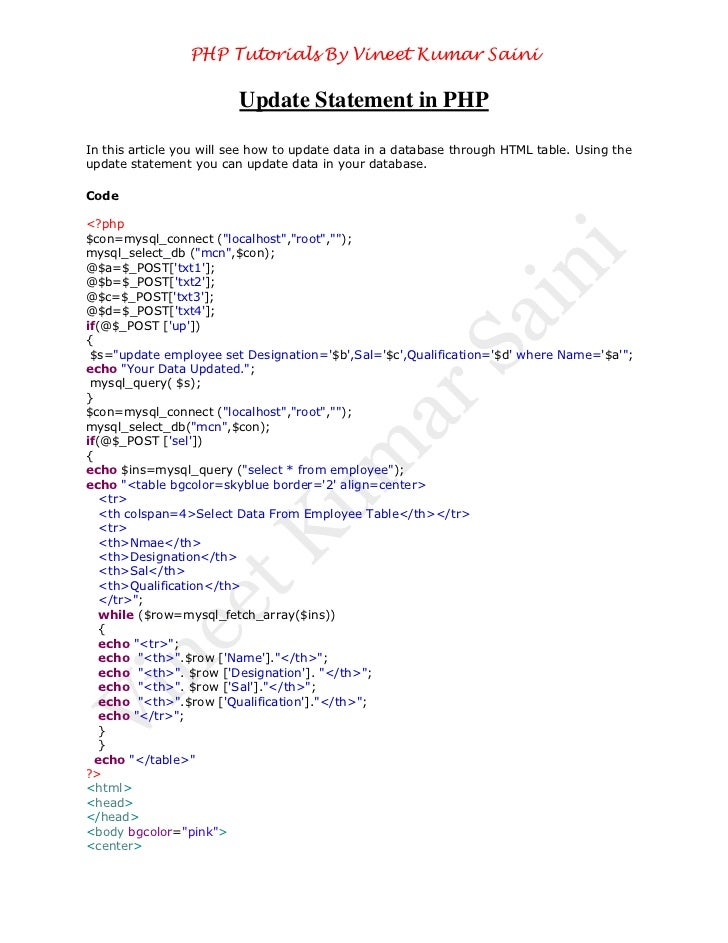 PHP Tutorials By Vineet Kumar Saini                         Update Statement in PHPIn this article you will see how to upd...