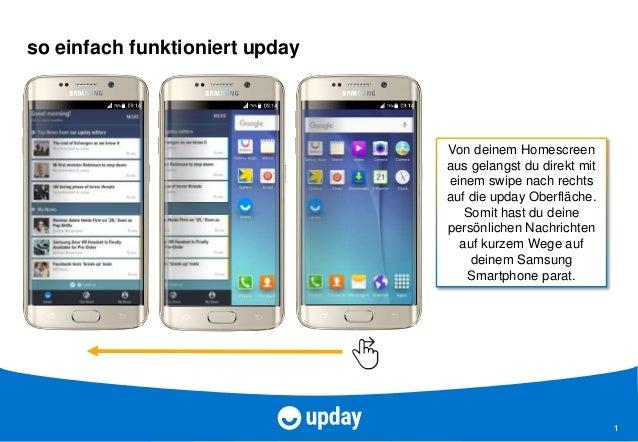 1 so einfach funktioniert upday Von deinem Homescreen aus gelangst du direkt mit einem swipe nach rechts auf die upday Obe...