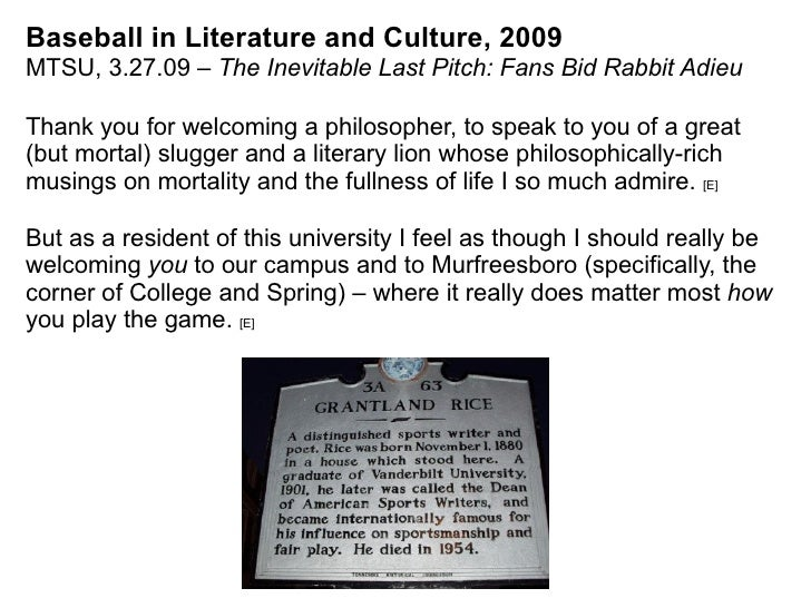 Baseball in Literature and Culture, 2009 MTSU, 3.27.09 –  The Inevitable Last Pitch: Fans Bid Rabbit Adieu Thank you for w...