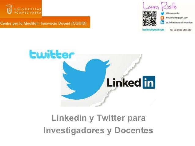 Linkedin y Twitter paraInvestigadores y Docentes