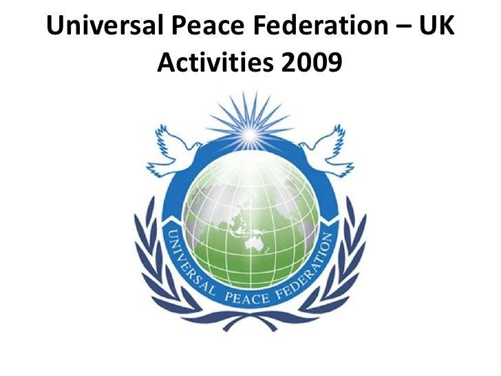 Universal Peace Federation - UK 2009