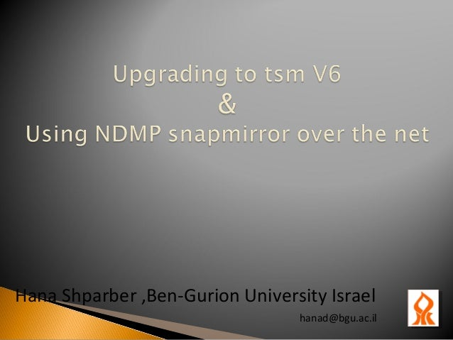 Upgrade & ndmp