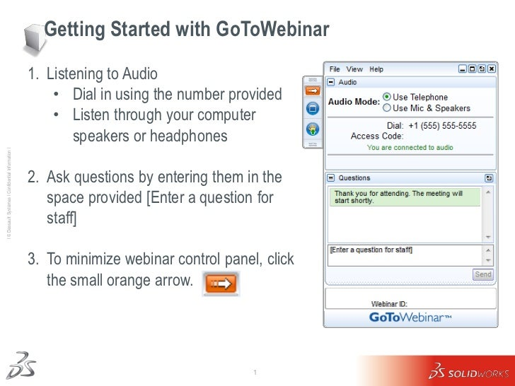 Getting Started with GoToWebinar                                                     1. Listening to Audio                ...