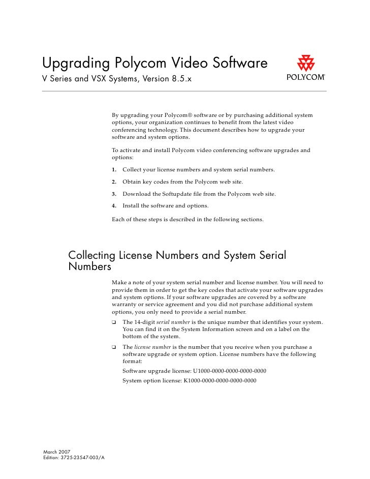 Upgrading Polycom Video Software V Series and VSX Systems, Version 8.5.x                                By upgrading your ...